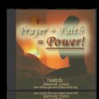 Prayer Plus Faith Equals Power
