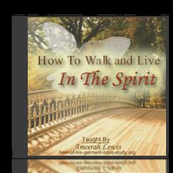 Walk in the Spirit Audio Bible Study