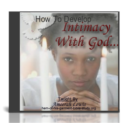 Intimacy With God Audio Bible Study
