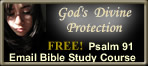 Receive Free Psalm 91 Email Bible Study