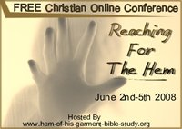 Reaching For The Hem Free Online Christian Conference