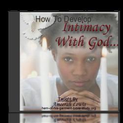 Intimacy With God Audio Bible Study