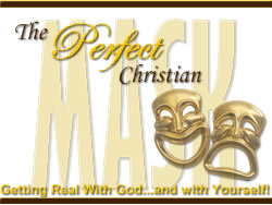 Christian Speaker Topics: Perfect Christian Mask