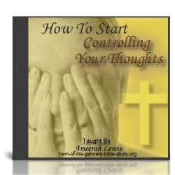 Controlling Your Thoughts Audio Bible Study