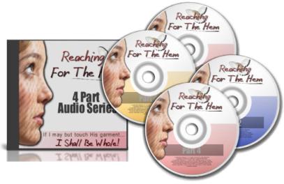 Free VIP Reaching For The Hem 4 part Audio Set
