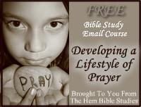 Lifestyle of Prayer Email Bible Study