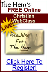 FREE Christian Conference! Reaching for the Hem
